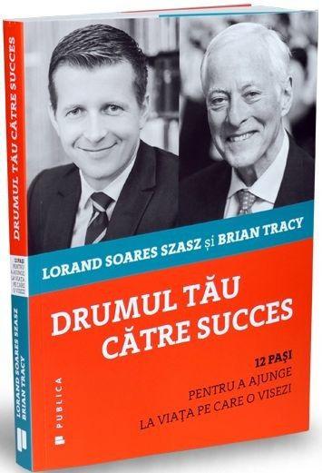 DRUMUL TAU CATRE SUCCES