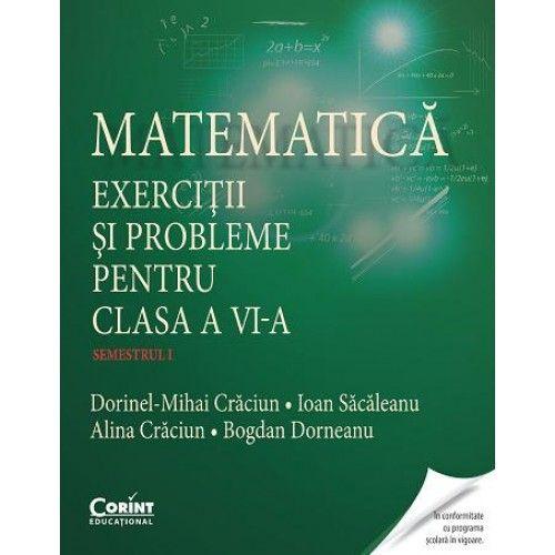 MATEMATICA. EXERCITII SI PROBLEME PENTRU CLASA A VI-A SEM. 2 - CRACIUN