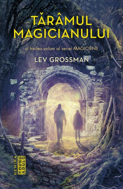 TARAMUL MAGICIANULUI (MAGICIENII, VOL 3)