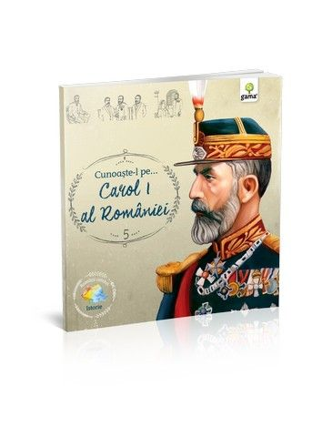 CUNOASTE-L PE… CAROL I AL ROMANIEI. ROMANI CELEBRI