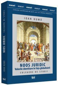 NOOS JURIDIC. VALORILE IDENTITARE IN FATA GLOBALIZARII. CULEGERE DE STUDII