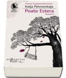 POATE ESTERA. POVESTIRI