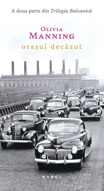 ORASUL DECAZUT (TRILOGIA BALCANICA, VOL 2)