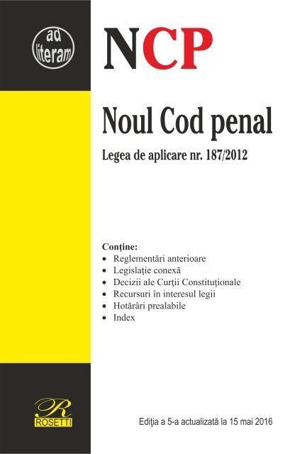 NOUL COD PENAL - EDITIA A 5-A (2016-05-15)