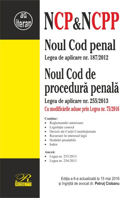 NOUL COD DE PROCEDURA PENALA - EDITIA A 4-A (2016-05-09)