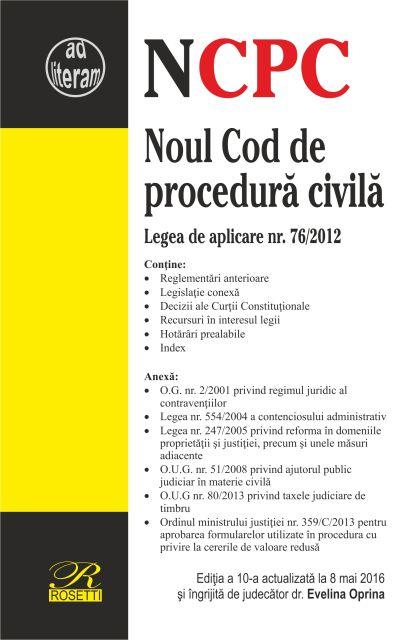 NOUL COD DE PROCEDURA CIVILA - EDITIA A 10-A (2016-05-08)