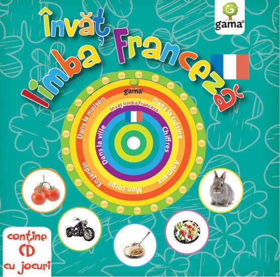 INVAT LIMBA FRANCEZA. CARTI EDUCATIVE CU CD. 2016