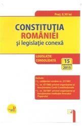 CONSTITUTIA ROMANIEI SI LEGISLATIE CONEXA 2016