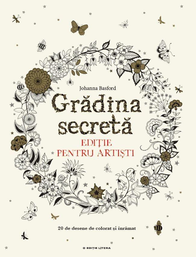 GRADINA SECRETA. EDITIE PENTRU ARTISTI