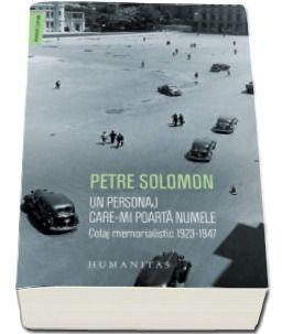 UN PERSONAJ CARE-MI POARTA NUMELE. COLAJ MEMORIALISTIC 1923-1947