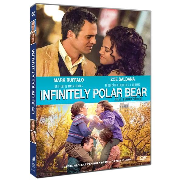 INFINITELY POLAR BEAR - VIATA PE MARGINEA PRAPASTIEI