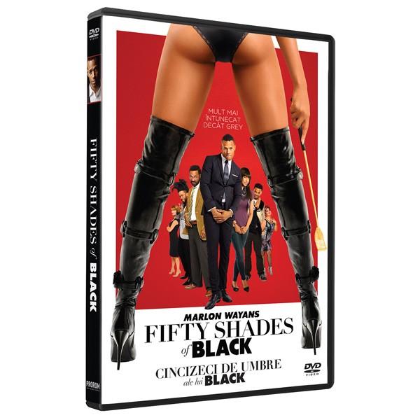 FIFTY SHADES OF BLACK - Cele cincizeci de umbre ale lui Black