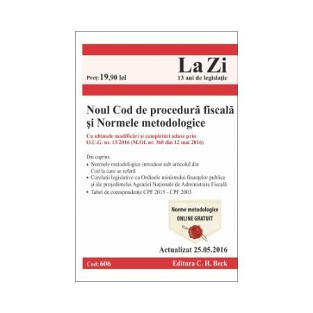 NOUL COD DE PROCEDURA FISCALA SI NORMELE MEDODOLOGICE LA ZI COD 606 (ACT 25.05.2016)