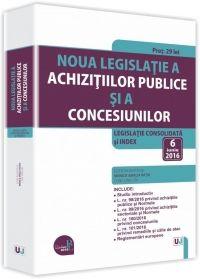 NOUA LEGISLATIE A ACHIZITIILOR PUBLICE SI A CONCESIUNILOR. 6 IUNIE 2016