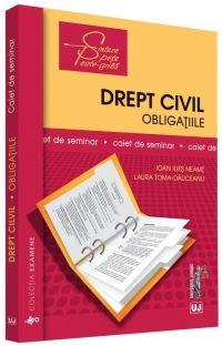 CAIET DE SEMINAR. DREPT CIVIL. OBLIGATIILE