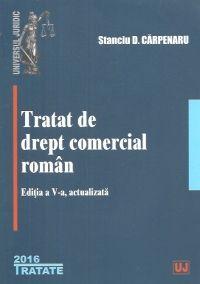 TRATAT DE DREPT COMERCIAL ROMAN. EDITIA A V-A, ACTUALIZATA