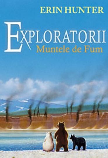 EXPLORATORII. MUNTELE DE FUM, VOL 3