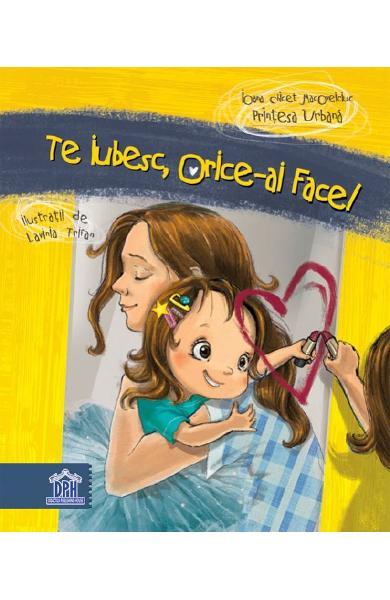 TE IUBESC, ORICE-AI FACE