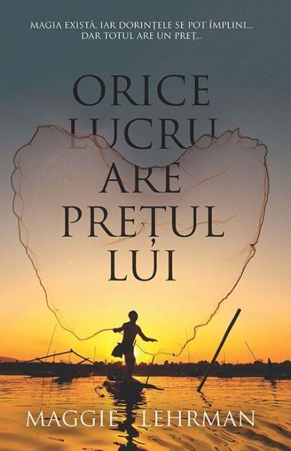 ORICE LUCRU ARE PRETUL LUI