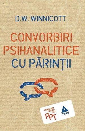 CONVORBIRI PSIHANALTICE CU PARINTII