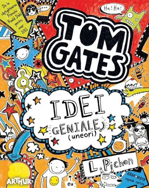 TOM GATES 4> IDEI GENIALE (UNEORI)
