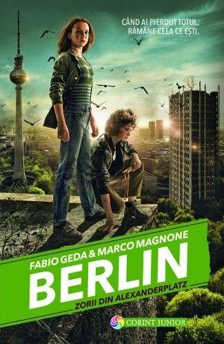 BERLIN. ZORII DIN ALEXANDERPLATZ (BERLIN, VOL 2)