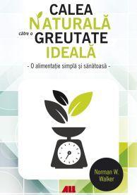 CALEA NATURALA CATRE O GREUTATE IDEALA