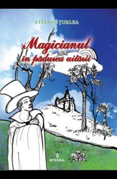 MAGICIANUL IN PADUREA UITARII