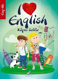 I LOVE ENGLISH. DICTIONAR ILUSTRAT PENTRU COPII HU