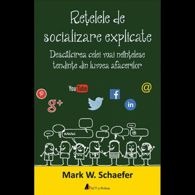 RETELELE DE SOCIALIZARE EXPLICATE