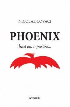 PHOENIX, VOL 1. INSA EU, O PASARE…