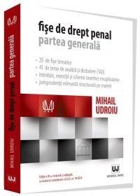 FISE DE DREPT PENAL. PARTEA GENERALA, ED. A III-A