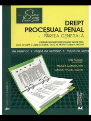DREPT PROCESUAL PENAL. PARTEA GENERALA. MAPA DE SEMINAR