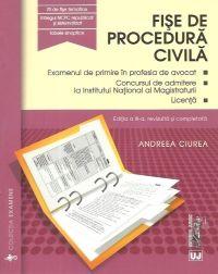 FISE DE PROCEDURA CIVILA. EDITIA A III-A, REVAZUTA SI ADAUGITA