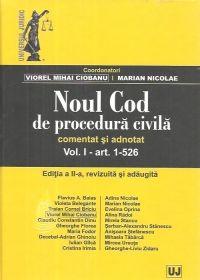NOUL COD DE PROCEDURA CIVILA COMENTAT SI ADNOTAT, VOL. I ED. A II-A