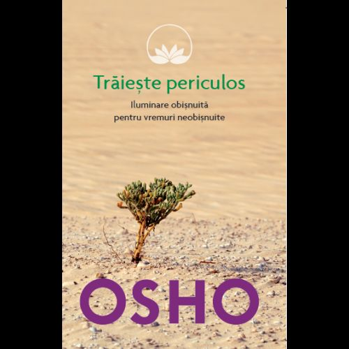 OSHO. TRAIESTE PERICULOS