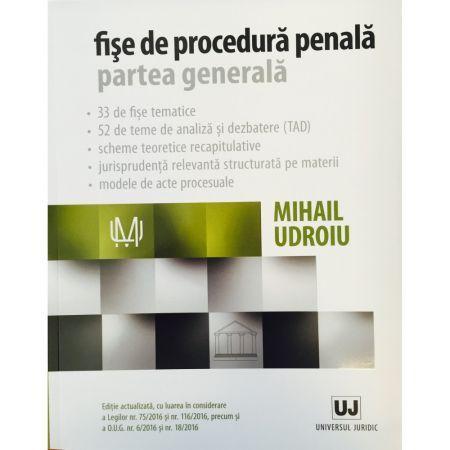 FISE DE PROCEDURA PENALA. PARTEA SPECIALA [2016] (UDROIU)