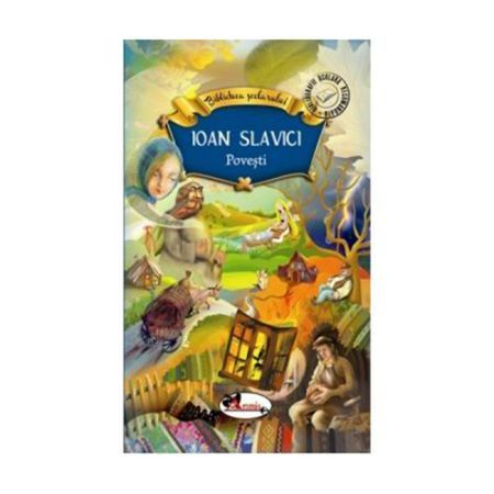 I. SLAVICI - POVESTI
