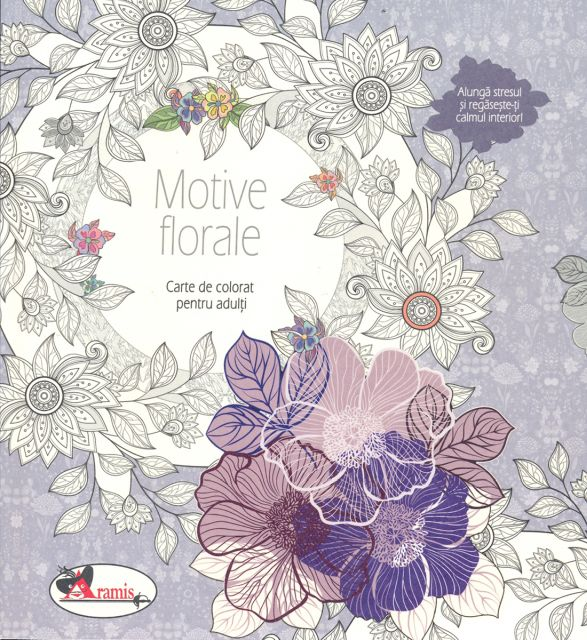 MOTIVE FLORALE- CARTE DE COLORAT PT.ADULTI