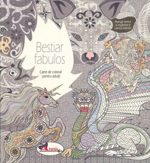 BESTIAR FABULOS- CARTE DE COLORAT PT.ADULTI
