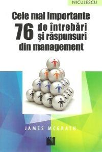 CELE MAI IMPORTANTE 76 DE INTREBARI SI RASPUNSURI DIN MANAGEMENT