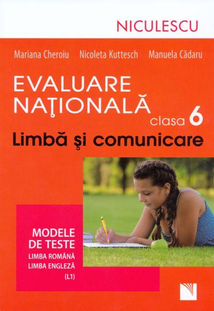 LIMBA SI COMUNICARE - ENGLEZA CL 6 EVAL. NAT.