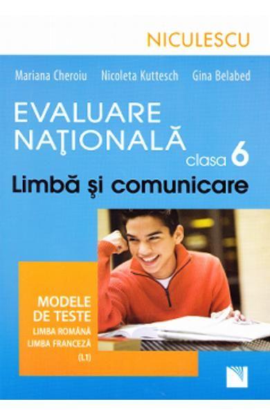 LIMBA SI COMUNICARE - FRANCEZA CL 6 EVAL. NAT.