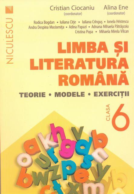 LIMBA SI LITERATURA ROMANA CL 6 CIOCANIU