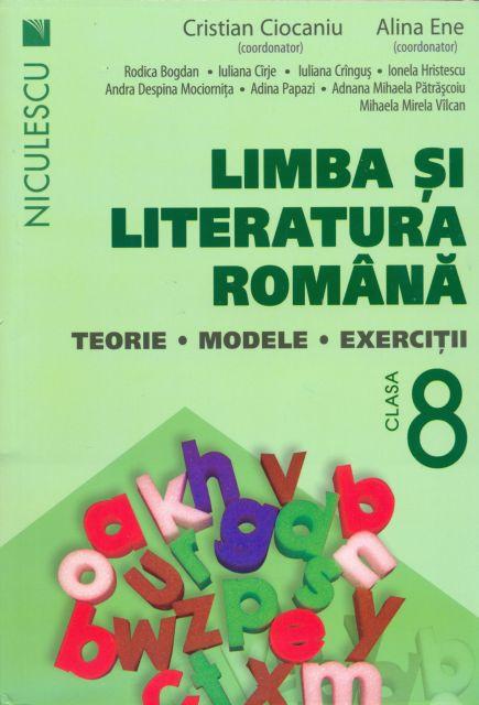 LIMBA SI LITERATURA ROMANA CL 8 CIOCANIU