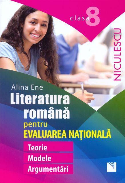 LIMBA ROMANA. EVALUARE NATIONALA CL 8. TEORIE, MODELE, ARGUMENTARI