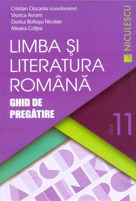 LIMBA SI LITERATURA ROMANA CL 11 CIOCANIU