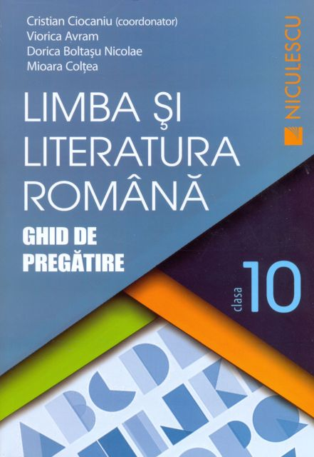LIMBA SI LITERATURA ROMANA CL 10 CIOCANIU
