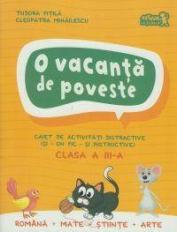 CLS A III A. O VACANTA DE POVESTE