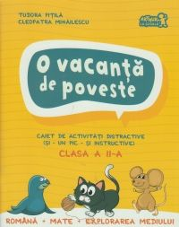 CLS A II A. O VACANTA DE POVESTE